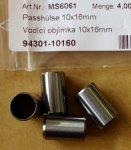 94301-10160 Vodící objímka 10x16mm
